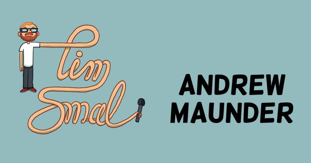 Andrew Maunder interview on The Tim Smal Show